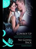Cowboy Up. Vicki Lewis Thompson. No Going Back