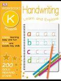 DK Workbooks: Handwriting: Printing, Kindergarten: Learn and Explore