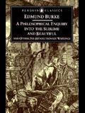 A Philosophical Enquiry Into the Origins of the Sublime and Beauitful: And Other Pre-Revolutionary Writings