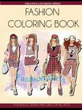 Fashion Coloring Book: For Adults, Teens, and Girls of All Ages