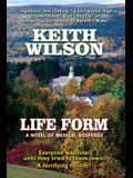 Life Form: a novel of medical suspense