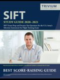 SIFT Study Guide 2020-2021: SIFT Exam Prep and Practice Test Questions for the U.S. Army's Selection Instrument for Flight Training Exam