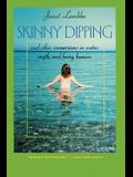 Skinny Dipping: And Other Immersions in Water, Myth, and Being Human