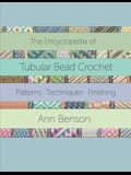 The Encyclopedia of Tubular Bead Crochet