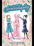 The House of Serendipity
