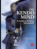 The Kendo Mind: A Guide to Grading Successfully