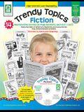 Trendy Topics: Fiction [With CDROM]