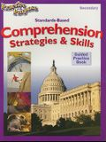 Standards-Based Comprehension Strategies & Skills Guided Practice Book, Secondary