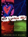 67 Lyrics 4 U