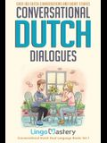 Conversational Dutch Dialogues: Over 100 Dutch Conversations and Short Stories