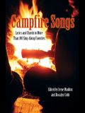 Campfire Songs: Lyrics And Chords To More Than 100 Sing-Along Favorites, Fourth Edition