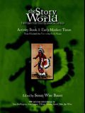 Story of the World, Vol. 3 Activity Book: History for the Classical Child: Early Modern Times