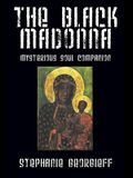The Black Madonna: Mysterious Soul Companion