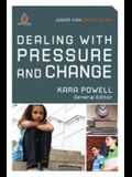Dealing with Pressure and Change (Junior High Group Study) (Uncommon)