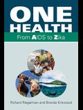 One Health: From AIDS to Zika