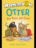 Otter: The Best Job Ever!