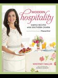 Modern Hospitality: Simple Recipes with Southern Charm: A Cookbook