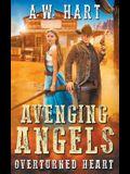Avenging Angels: Overturned Heart