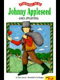 Johnny Appleseed Goes A' Planting - Pbk