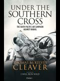 Under the Southern Cross: The South Pacific Air Campaign Against Rabaul, August 1942-February 1944