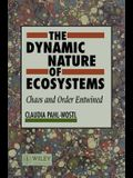 The Dynamic Nature of Ecosystems: Chaos and Order Entwined