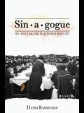 Sin-A-Gogue: Sin and Failure in Jewish Thought