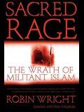 Sacred Rage: The Wrath of Militant Islam