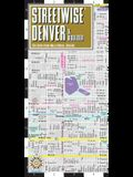 Streetwise Denver Map: Laminated City Center Map of Denver, Colorado