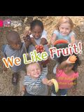 We Like Fruit Workbook