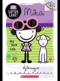 Mika: My New Life (a Branches Book: Lotus Lane #4), 4