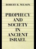 Prophecy and Society in Ancien