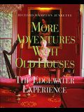 More Adventures with Old Houses: The Edgewater Experience