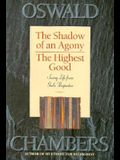 The Highest Good/The Shadow of an Agony