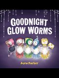 Goodnight, Glow Worms