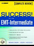 Success! for the EMT-Intermediate: 1999 Curriculum Complete Review