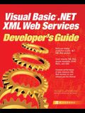 Visual Basic .Net XML Web Services Developer's Guide