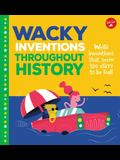 Wacky Inventions Throughout History: Weird Inventions That Seem Too Crazy to Be Real!