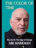 The Color of Time: My Life on the Edge of Change