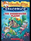 The Underwater Planet (Geronimo Stilton Spacemice #6), 6
