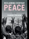 Reclaiming Everyday Peace