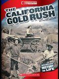 The California Gold Rush (Cornerstones of Freedom: Third Series)