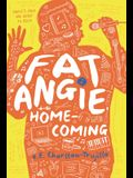 Fat Angie: Homecoming