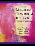 Managing Classroom Behaviors: A Reflective Case-Based Approach