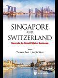 Singapore and Switzerland
