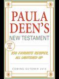 Paula Deen's New Testament: 250 Favorite Recipes, All Lightened Up