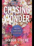 Chasing Wonder: Small Steps Toward a Life of Big Adventures