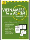 Vietnamese in a Flash Kit Volume 1: 448 Cards; 16-Page Reference Booklet in a 6 X 9 Box
