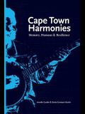 Cape Town Harmonies: Memory, Humour and Resilience