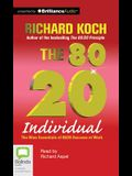 The 80/20 Individual: The Nine Essentials of 80/20 Success at Work