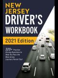 New Jersey Driver's Workbook: 320+ Practice Driving Questions to Help You Pass the New Jersey Learner's Permit Test